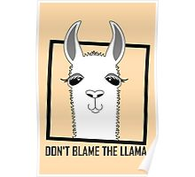 DON'T BLAME THE LLAMA Poster