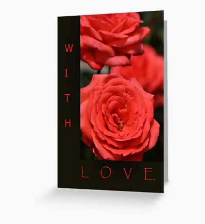 With Love - red & black Rose Greeting Card