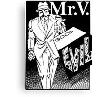 Mister V2 Canvas Print