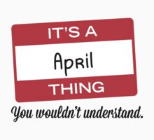 Its a April thing you wouldnt understand! by masongabriel