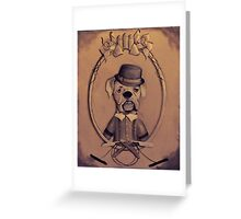 Taking Care Of Business Greeting Card