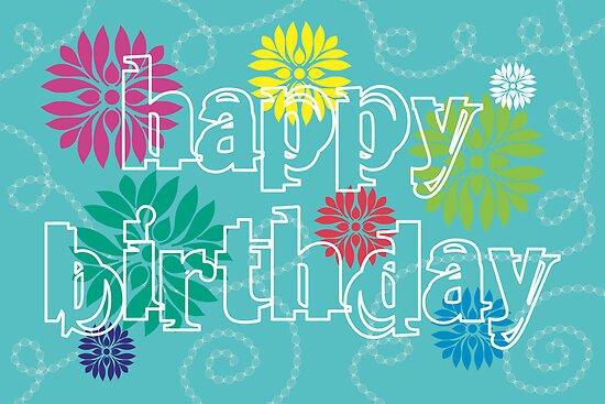 Happy Birthday flowers by puppaluppa