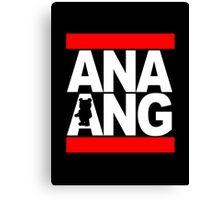 The Ana Ang Show Canvas Print