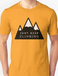 Just Keep Climbing T-Shirt