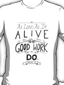 Good Works T-Shirt