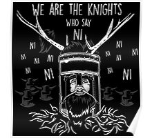 We Are The Knights Who Say Ni Poster