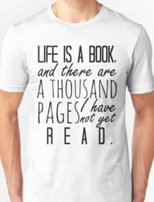 """""""Life is a book. . ."""" - Will Herondale Quote T-Shirt"""
