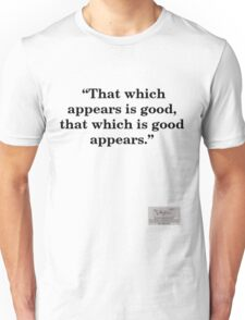 "Situationist saying ""That which is good..."" Unisex T-Shirt"