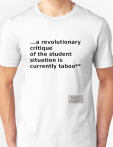 "Situationist saying ""...the Student situation..."" T-Shirt"