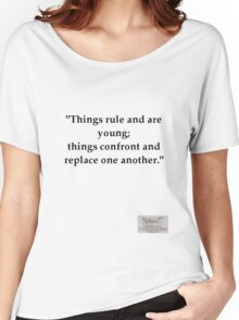 "Situationist saying ""Things rule and are Young..."" Women's Relaxed Fit T-Shirt"