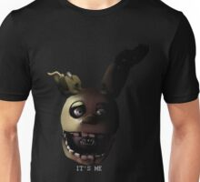 Springtrap's message Unisex T-Shirt