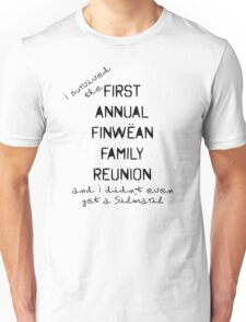 Family Reunions Unisex T-Shirt