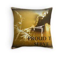 Proud To Serve 2 Throw Pillow