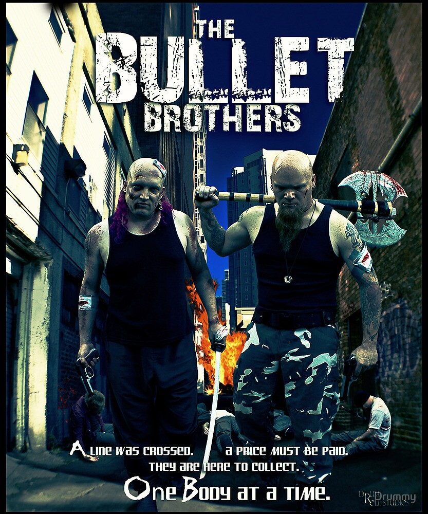 The Bullet Brothers by Drummy