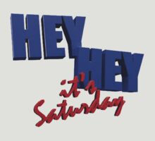 Hey Hey It's......Saturday?  by mozdesigns