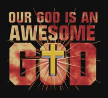 Our God is an AWESOME God by DonDavisUK