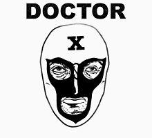 Doctor X Unisex T-Shirt