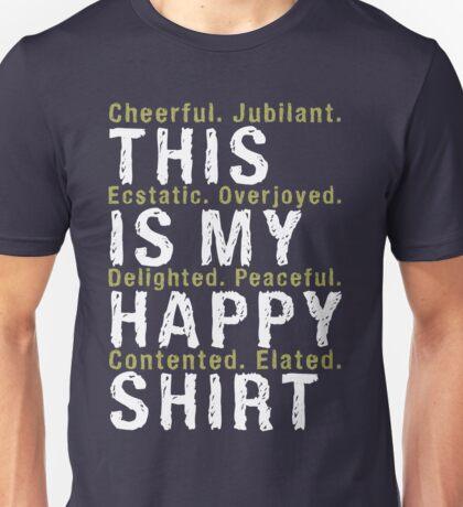 Happy Shirt Unisex T-Shirt