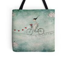 In the pursuit of happiness Tote Bag