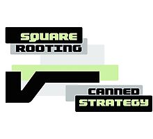 Square Rooting - Canned Strategy Photographic Print