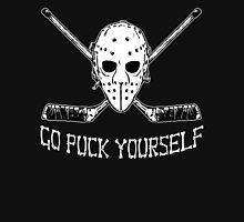 GO PUCK YOURSELF Unisex T-Shirt