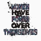 women have power over themselves by EskimoGraphics