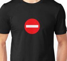 No Entry Unisex T-Shirt