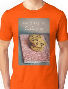 Home is where the cookies are Food typography Unisex T-Shirt