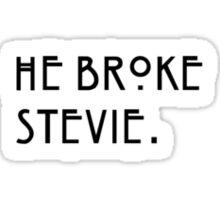 """He broke Stevie"" Misty Day American Horror Story Quote. Sticker"