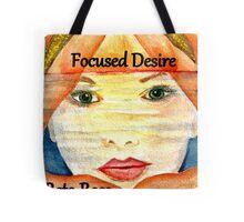 Focused Desire cover artwork Tote Bag