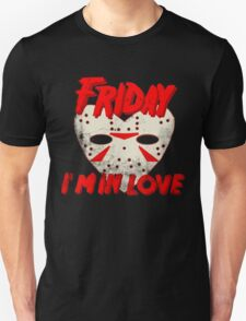 Friday I'm In Love T-Shirt