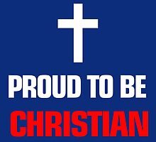 PROUD TO BE CHRISTIAN by yuantees
