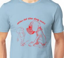 Who let the dog out, red version Unisex T-Shirt