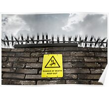 Keep Out Poster
