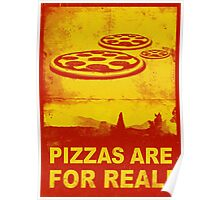 Pizzas are for real! ...Fast flying pizzas Poster