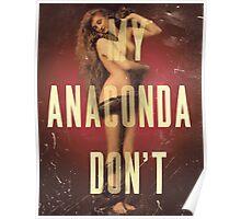 My Anaconda DON'T Poster