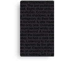 bitter blackness Canvas Print