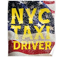 New York NY City Taxi Driver T Shirts, Stickers and Other Gifts Poster