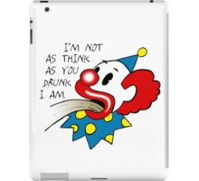 Drunk Clown iPad Case/Skin