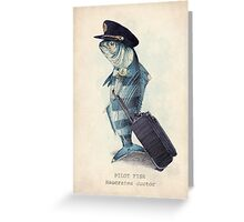 The Pilot Greeting Card