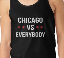 Chicago vs. Everybody Tank Top