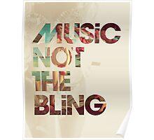 MusicNotTheBling Poster
