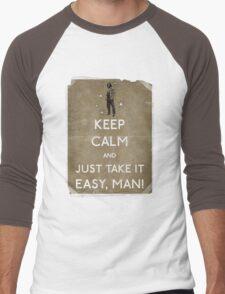 Keep calm and just take it easy man 14 Men's Baseball ¾ T-Shirt