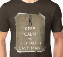 Keep calm and just take it easy man 14 Unisex T-Shirt