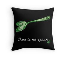 There is no spoon by neo Throw Pillow
