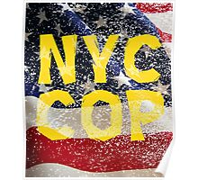 New York NY City Cop T Shirts, Stickers and Other Gifts Poster
