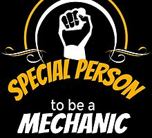 IT TAKES A SPECIAL PERSON TO BE A MECHANIC by badassarts