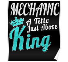 MECHANIC A TITLE JUST ABOVE KING Poster