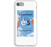 Infinite Jest-Survivor Shirt  iPhone Case/Skin