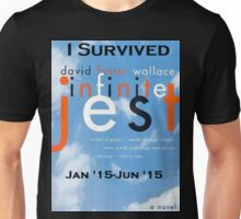 Infinite Jest-Survivor Shirt  Unisex T-Shirt